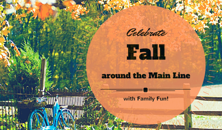 Celebrate Fall around the Main Line