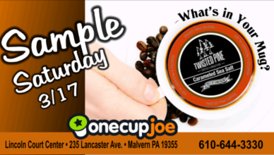 Sample Saturday at OneCupJoe in Malvern March 17th