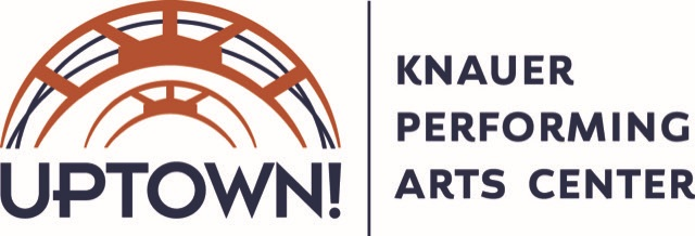 Uptown! Knauer Performing Arts Center