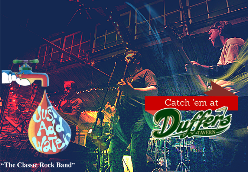 Just Add Water bringing Classic Rock to Duffer's