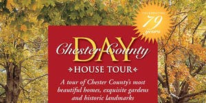 Chester County Day House Tour